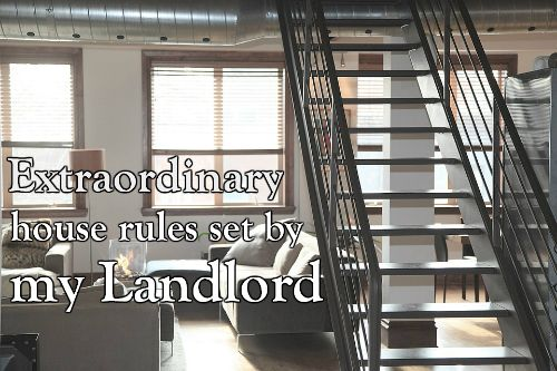 extraordinary house rules set my landlord