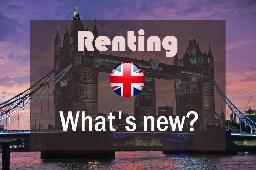 renting in the uk whats new